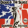 Doug & The Slugz ‎– Skinhead Faction 10""