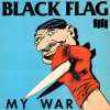 Black Flag ‎– My War LP