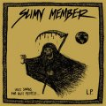 Slimy Member ‎– Ugly Songs For Ugly People... LP