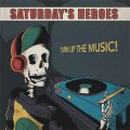 Saturday's Heroes ‎– Turn Up The Music LP