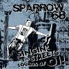 Sparrow 68 ‎– Singin' On The Streets, Sounds Of Oi! LP+CD
