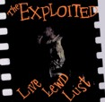 Exploited, The – Live Lewd Lust (CD)