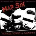 Mad Sin – Young, Dumb & Snotty (CD)