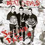 Beat Devils – Second Date CD - Click Image to Close