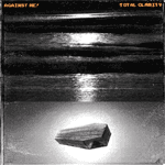 Against Me! - Total Clarity DigiCD - Click Image to Close