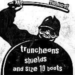 Riots, The - Truncheons Shields And Size 10 Boots EP - Click Image to Close