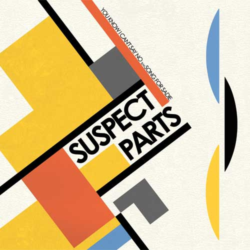 Suspect Parts - You Know I Can't Say No col. EP - Click Image to Close