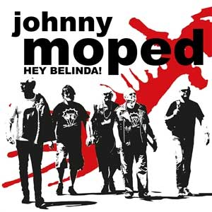 Johnny Moped - Hey Belinda! EP - Click Image to Close