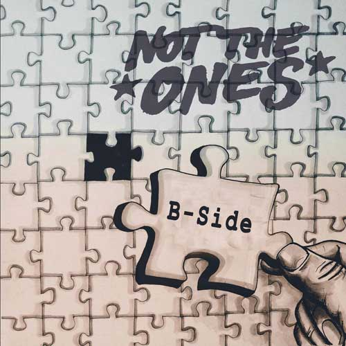 Not The Ones - B-Side EP - Click Image to Close
