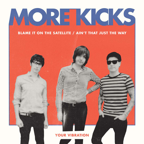 More Kicks - Blame It On The Satellite col EP - Click Image to Close