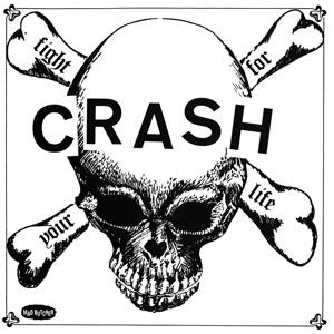 Crash ‎– Fight For Your Life EP - Click Image to Close