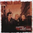 One Man Army – Rumors And Headlines LP