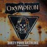 Oxymoron - Dirty Punk Anthems (Singles & Rarities) 2LP - Click Image to Close