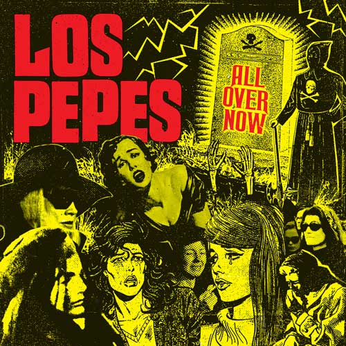Los Pepes - All Over Now LP - Click Image to Close