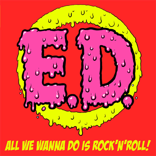 Erotic Devices - All We Wanna Do Is Rock´N`Roll LP (limited) - Click Image to Close
