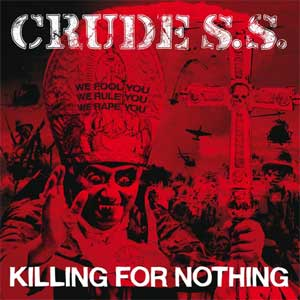 Crude SS - Killing For Nothing LP - Click Image to Close