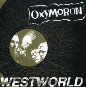Oxymoron - Westworld LP - Click Image to Close