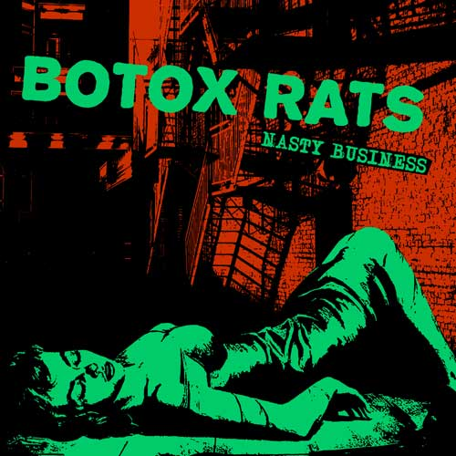 Botox Rats - Nasty Business LP (limited) - Click Image to Close