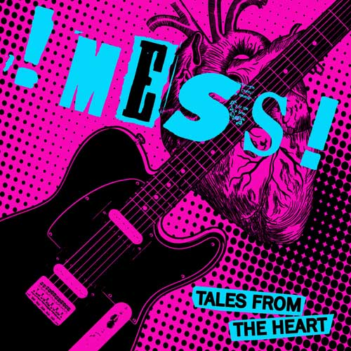 !Mess! - Tales from The Heart LP (limited) - Click Image to Close