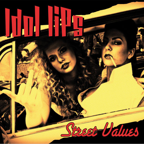 Idol Lips - Street Values LP - Click Image to Close