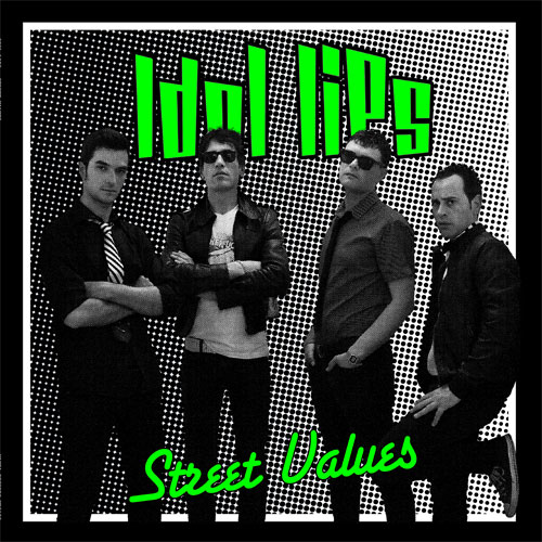 Idol Lips - Street Values LP (TP) - Click Image to Close