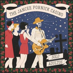 Jancee Pornick Casino, The - Solo Adultos LP - Click Image to Close