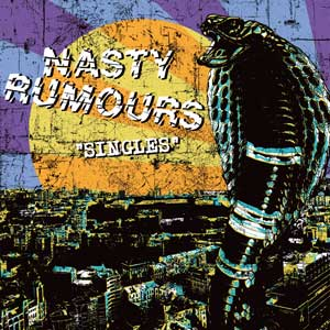 Nasty Rumours - Singles LP (2nd press) - Click Image to Close