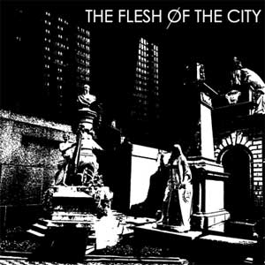 Flesh Of The City, The - Same LP - Click Image to Close