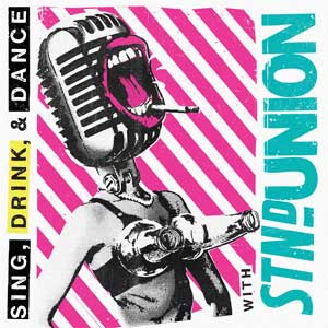 Standard Union - Sing, Drink & Dance LP - Click Image to Close