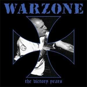 Warzone - The Victory Years LP - Click Image to Close