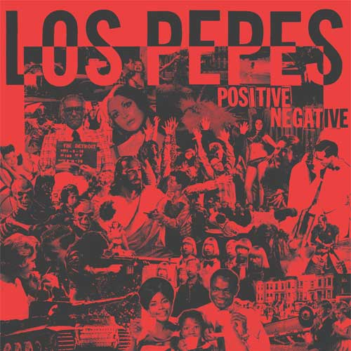 Los Pepes - Positive Negative LP (TP) - Click Image to Close