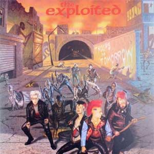 Exploited, The - Troops Of Tomorrow LP - Click Image to Close