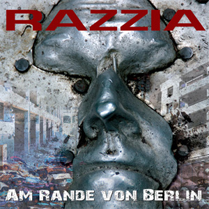 Razzia - Am Rande Von Berlin 2LP - Click Image to Close