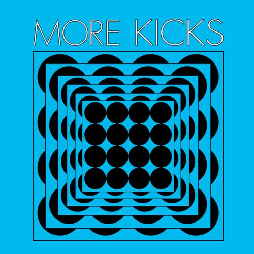 More Kicks - Same LP (TP) - Click Image to Close