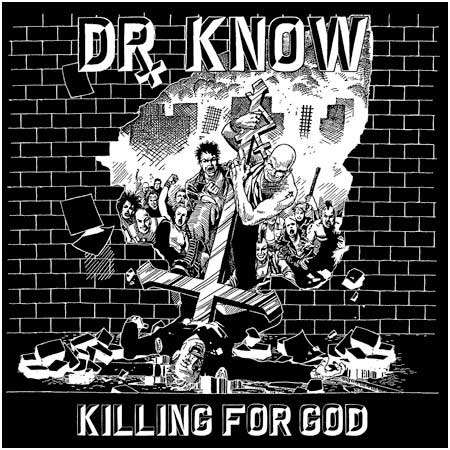 Dr. Know - Killing For God LP - Click Image to Close