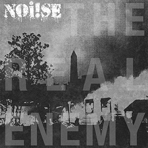 Noi!se - The Real Enemy LP - Click Image to Close